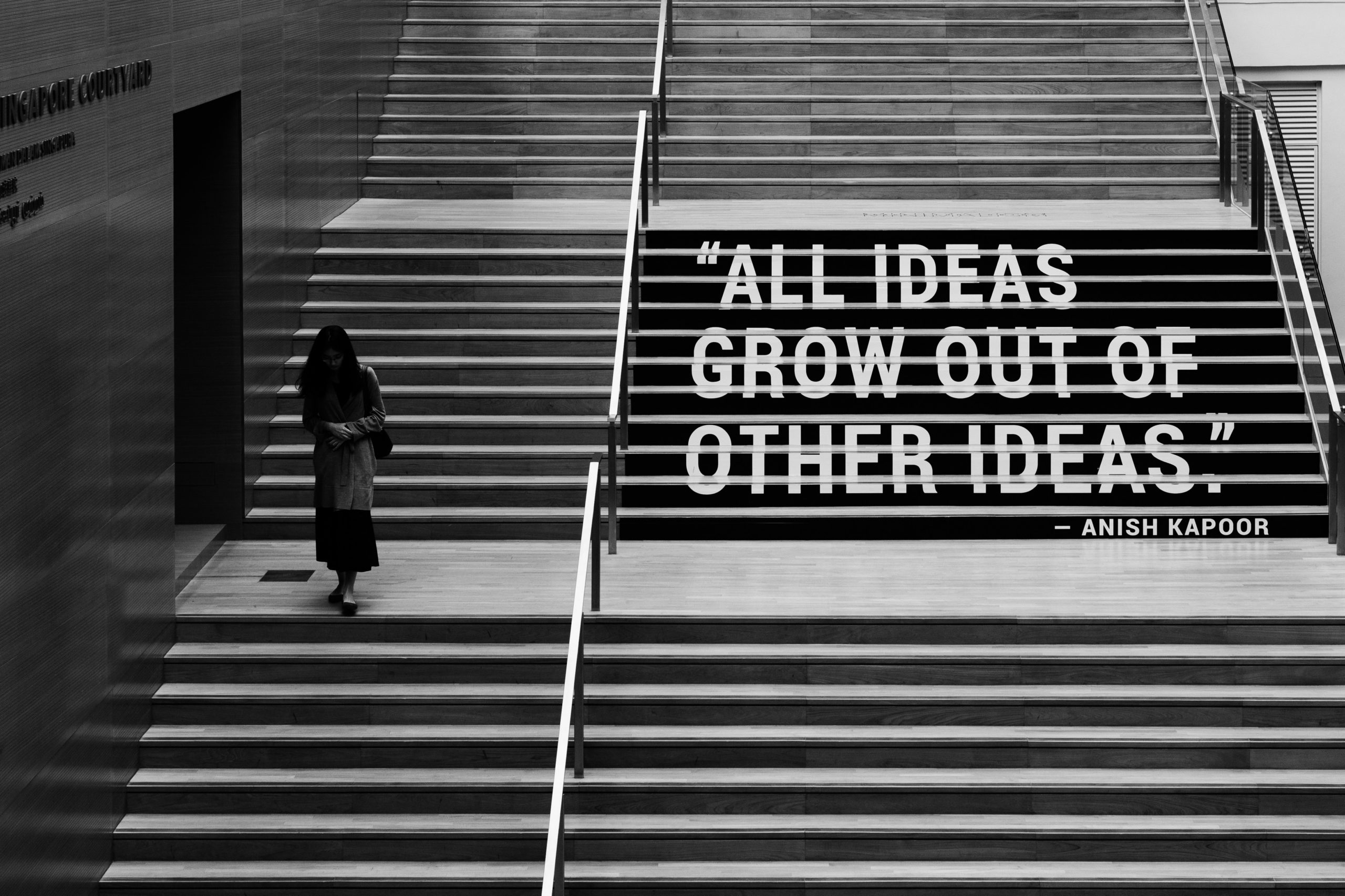 """staircase with saying on it """"All Ideas Grow Out Of Other Ideas"""""""