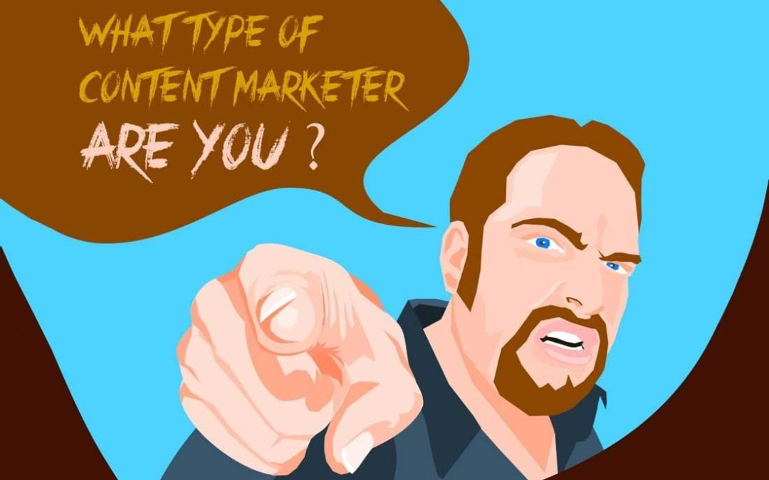 What Type of Content Marketer Are You? [Infographic]