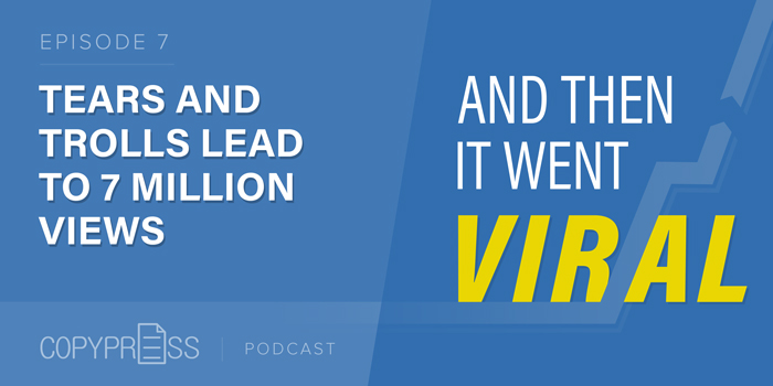 Tears and Trolls Lead to 7M Views: ATIWV (Podcast)
