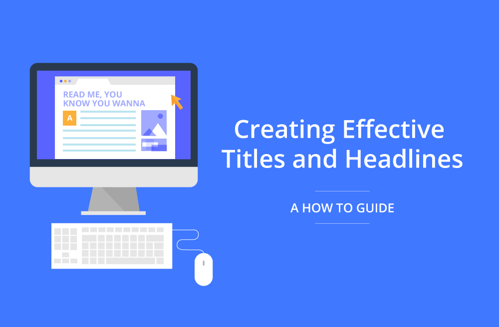 White Paper Release: Creating Effective Titles & Headlines
