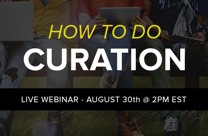 Webinar: How To Do Curation – One Day Left To Sign Up