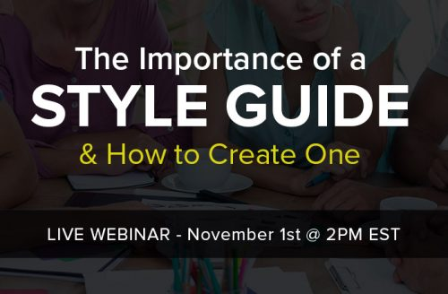 Webinar Upcoming: The Importance of a Style Guide