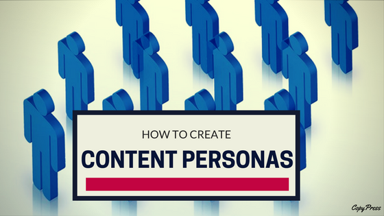 How to Create Content Personas