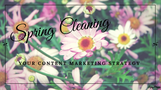 Spring Cleaning Your Content Marketing Strategy