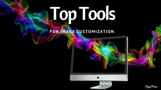 Top Tools for Image Customization