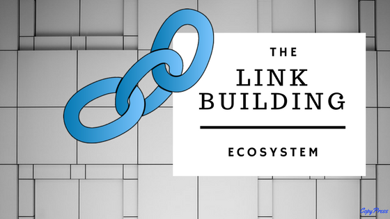 The Link Building Ecosystem