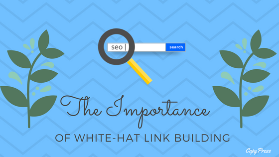 The Importance of White-Hat Link Building