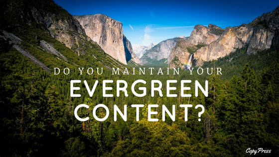Do You Maintain Your Evergreen Content?