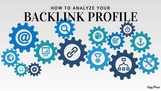 How to Analyze Your Backlink Profile