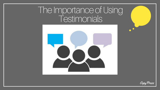The Importance of Using Testimonials
