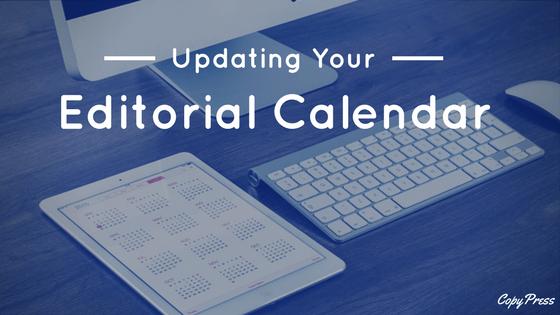 Updating Your Editorial Calendar