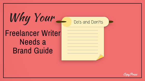Why Your Freelance Writer Needs a Brand Guide