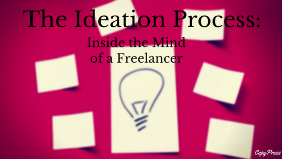 The Ideation Process: Inside the Mind of a Freelancer
