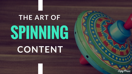 The Art of Spinning Content