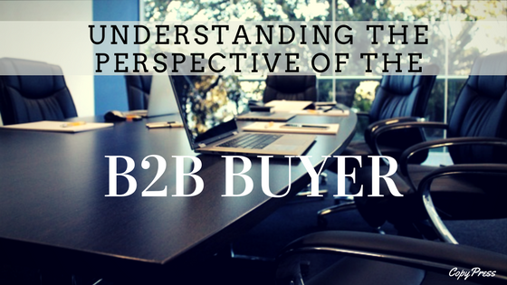 Understanding the Perspective of the B2B Buyer