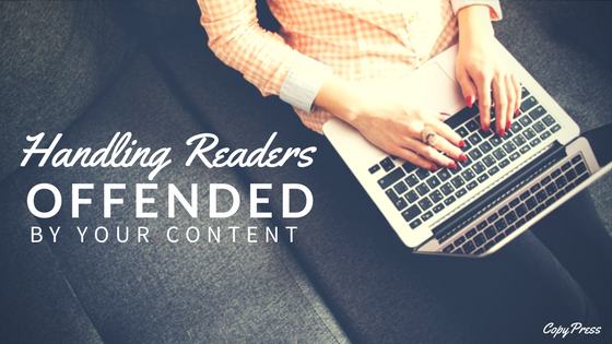 Handling Readers Offended By Your Content