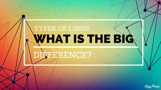 Types of Links: What's the Big Difference?