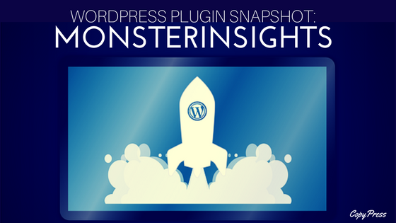 WordPress Plugin Snapshot: MonsterInsights
