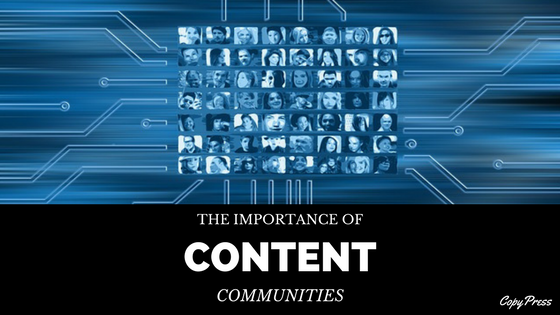 The Importance of Content Communities