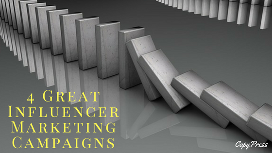 4 Great Influencer Marketing Campaigns