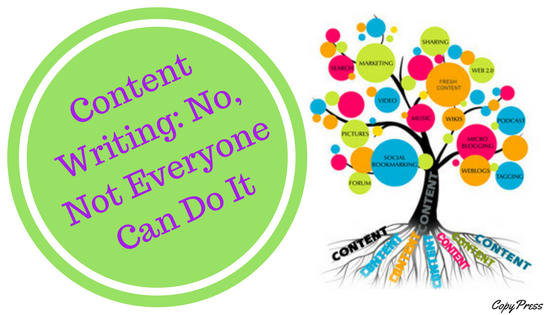 Content Writing: No, Not Everyone Can Do It