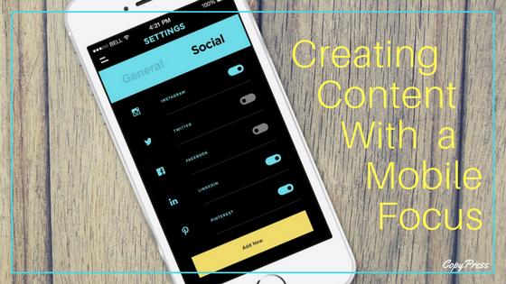 Creating Content With a Mobile Focus
