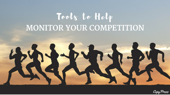 Tools to Help Monitor Your Competition