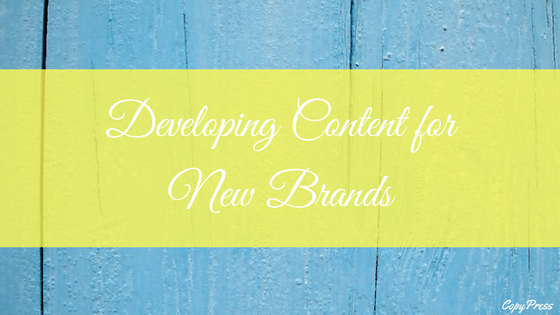 Developing Content for New Brands