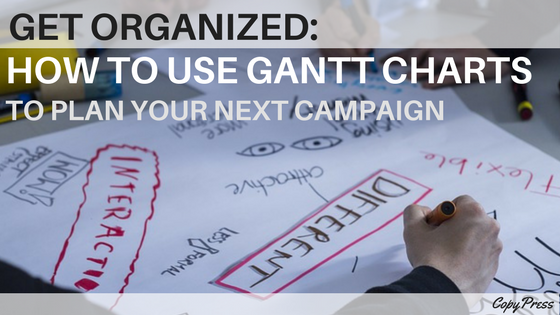 Get Organized How To Use Gantt Charts To Plan Your Next Campaign