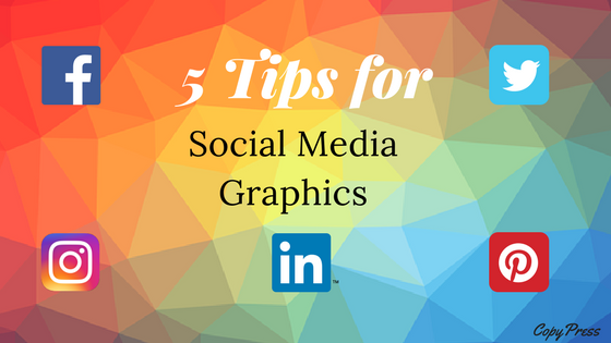 5 Tips for Social Media Graphics