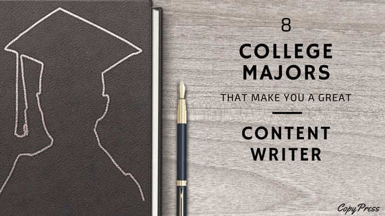 8 College Majors That Make You a Great Content Writer