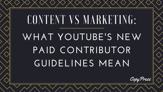Content vs Marketing: What YouTube's New Paid Contributor Guidelines Mean