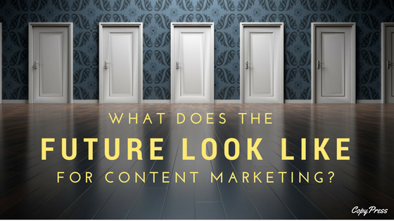 What Does the Future Look Like for Content Marketing?