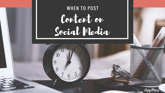 When to Post Content on Social Media