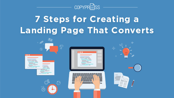 7 Steps for Creating a Landing Page That Converts