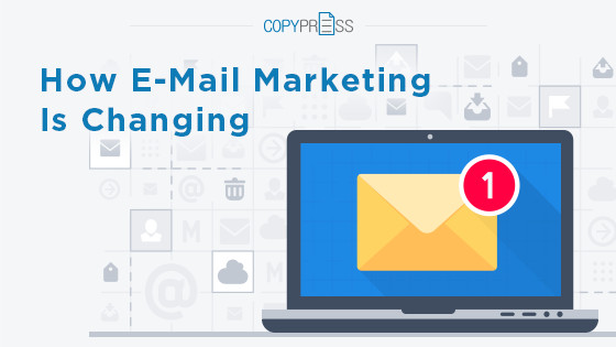 How E-Mail Marketing Is Changing