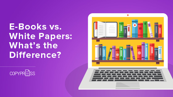 E-Books vs. White Papers: What's the Difference?