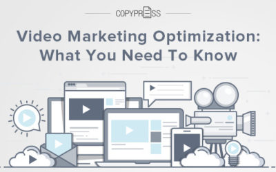 Video Marketing Optimization: What You Need To Know
