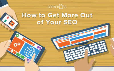 How to Get More Out of Your SEO Strategies