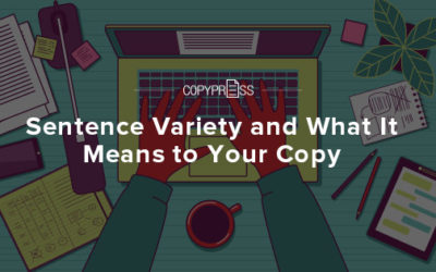Sentence Variety and What It Means to Your Copy