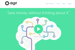 Digit chatbot that helps you save money.