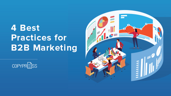 4 Best Practices for B2B Marketing