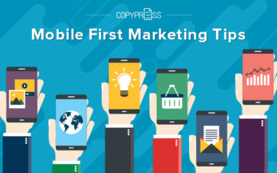 Mobile First Marketing Tips