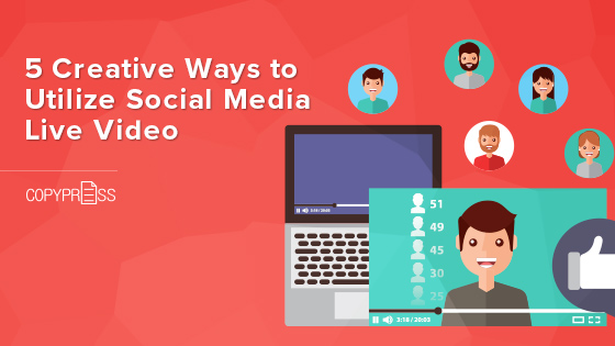Creative ways for social media live video