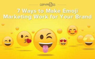 7 Ways to Make Emoji Marketing Work for Your Brand
