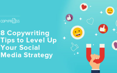8 Copywriting Tips to Level Up Your Social Media Strategy