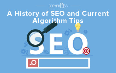 A History of SEO and Current Algorithm Tips