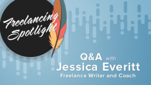 Learn more about Jessica Everitt in our freelance spotlight.