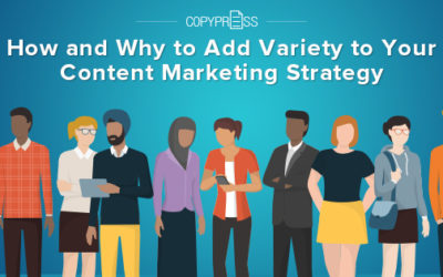 How and Why to Add Variety to Your Content Marketing Strategy