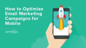 Optimize your email marketing campaigns for mobile users